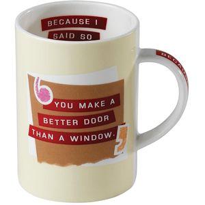 Because I Said So Mug - A25114